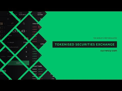Currency.com: The world's first regulated tokenised securities trading platform