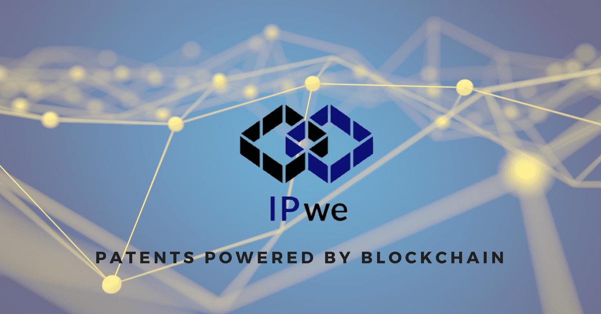 IPwe - Patents through Blockchain