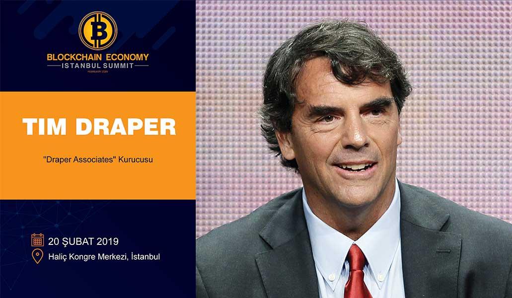 The Billionaire Investor Tim DRAPER is participating at the Blockchain Economy Istanbul Summit!