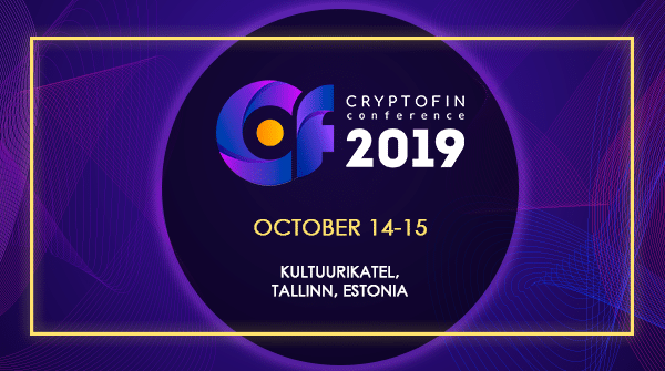 Estonia will host the 2-day international event CryptoFin Conference & Expo on 14-15 of October 2019